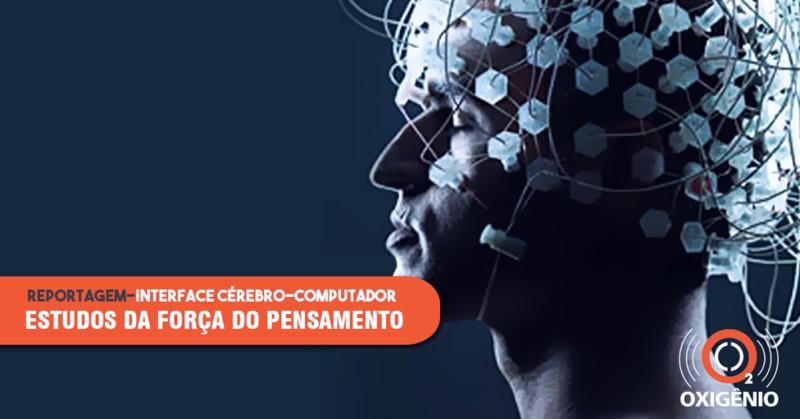 programa oxigenio interface cerebro computador - BRAINN