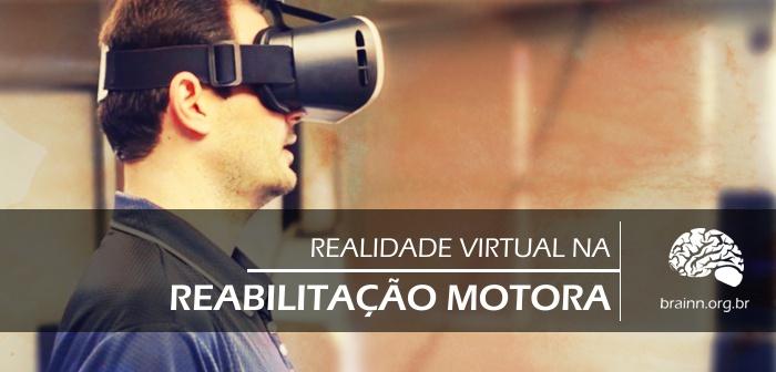 Aplicações de realidade virtual despontam como novas possibilidades às sessões de fisioterapia e terapia ocupacional