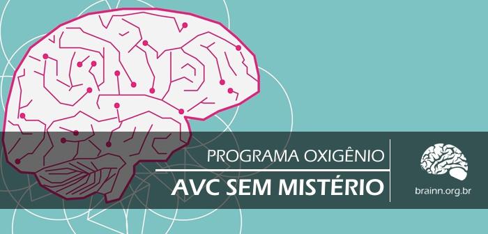 blog-brainn-avc-sem-misterio-programa-oxigenio