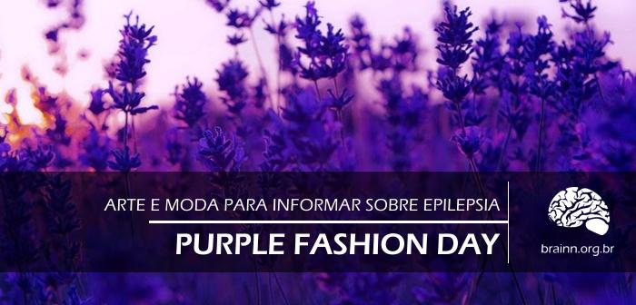 Purple Fashion Day começa dia 9 de setembro e conscientiza sobre a Epilepsia
