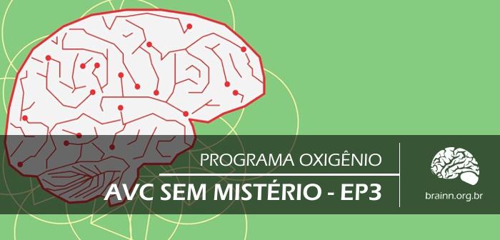 """""""AVC sem mistério"""": entenda a cronologia dos sintomas e saiba identificar os tipos de AVC"""