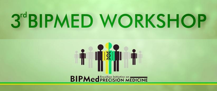 3rd BIPMed Workshop