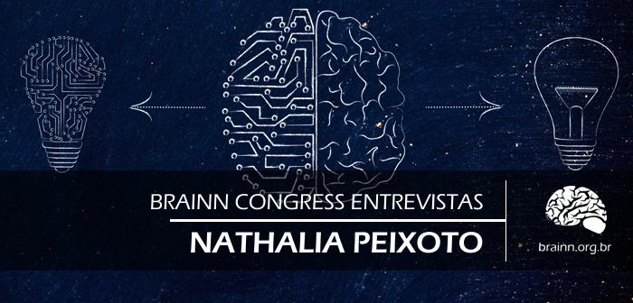 Brainn Congress Entrevistas - Nathalia Peixoto