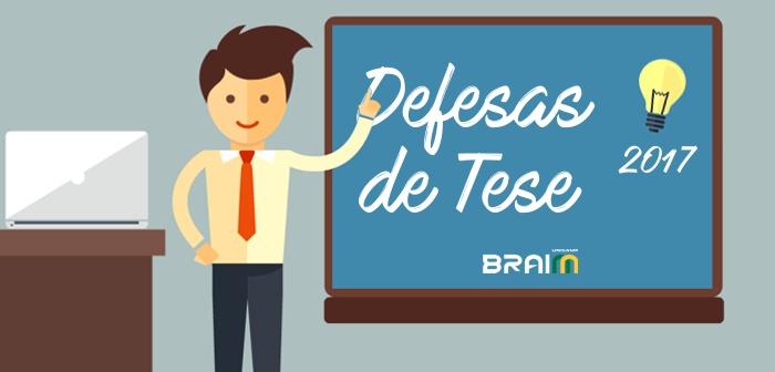 defesas de tese 2017 - CEPID BRAINN
