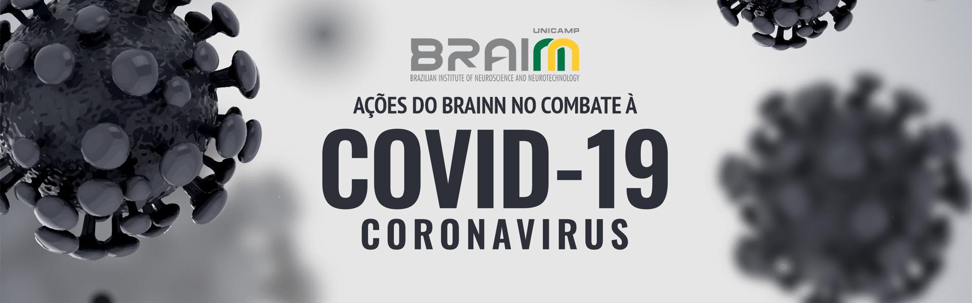 acoes do BRAINN no combate ao coronavirus